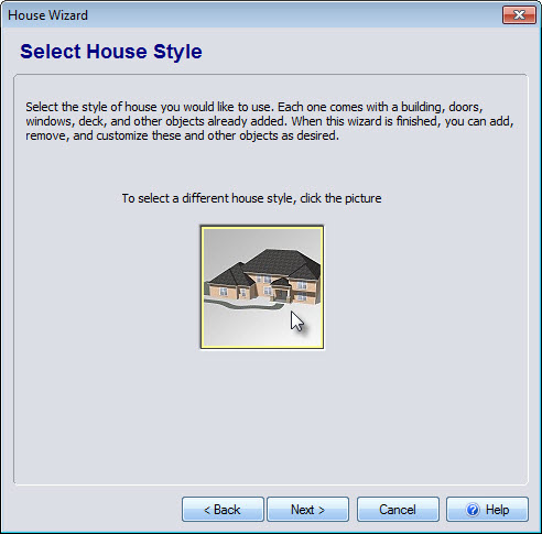 Click the house style image to select from a variety of pre-built models